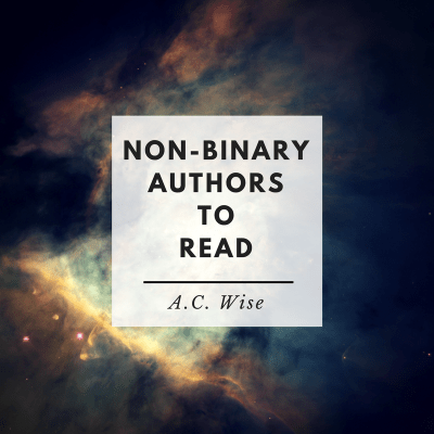 Non-Binary Authors To Read: July 2021