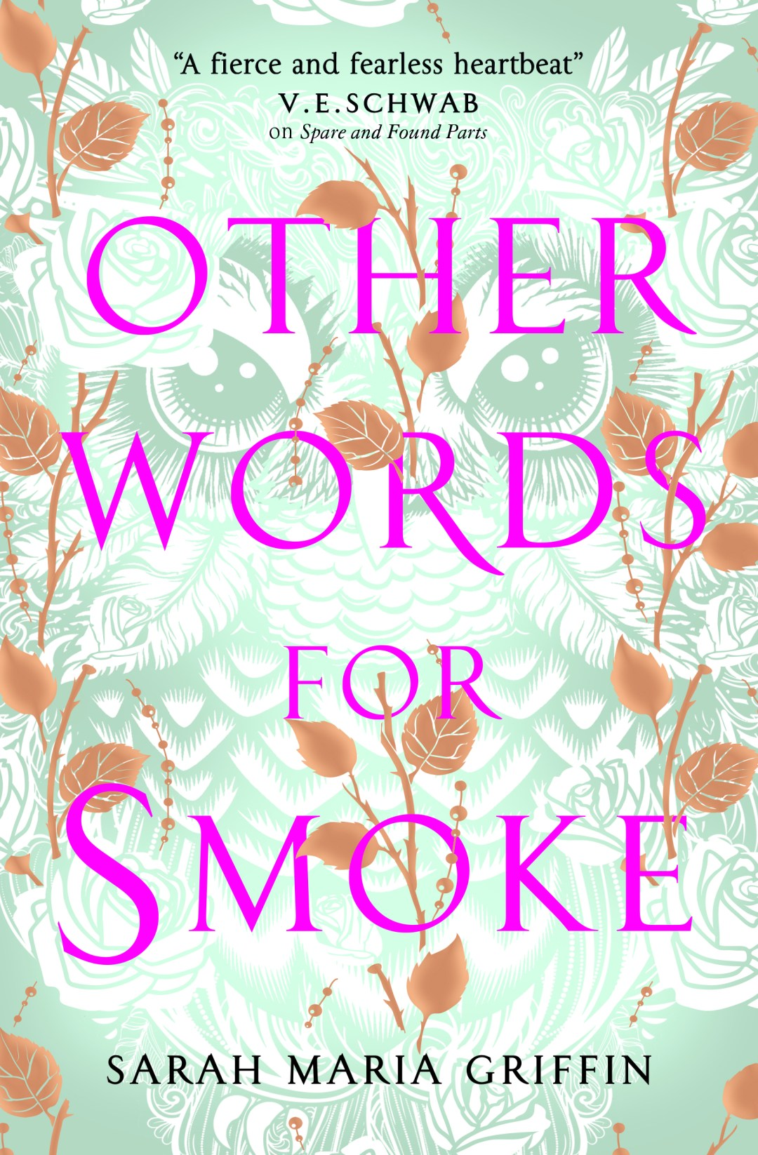 cover reveal excerpt other words for smoke by sarah maria griffin