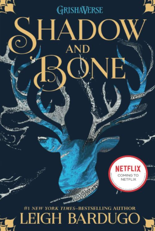 Grishaverse Re-Read: SHADOW AND BONE by Leigh Bardugo