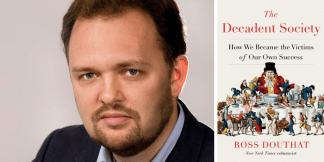 David Moore Interviews Ross Douthat on New Book 'The Decadent Society: How We Became the Victims of Our Own Success'