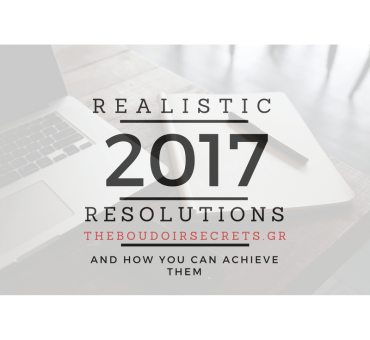 3 Realistic Resolutions for 2017 And How You Can Achive Them