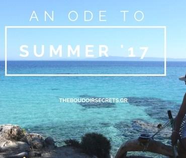 Μια Ωδή Στο Καλοκαίρι | Diary Notes