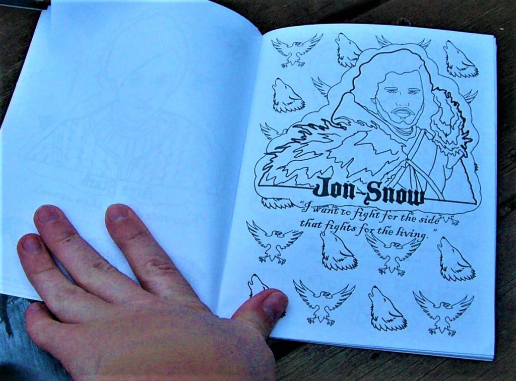 Here Is An Example Of Jon Snow From The Coloring Book I Love Quote That On His Page