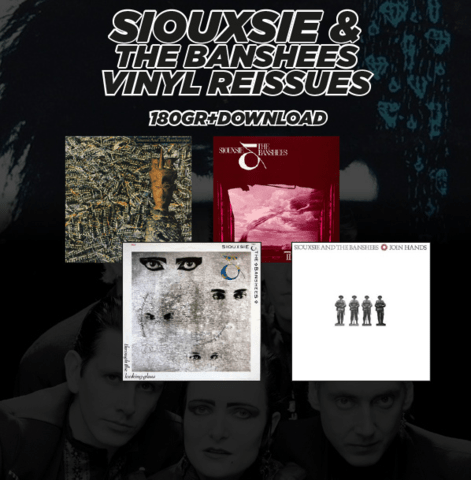 Siouxsie and the Banshees Vinyl Reissues