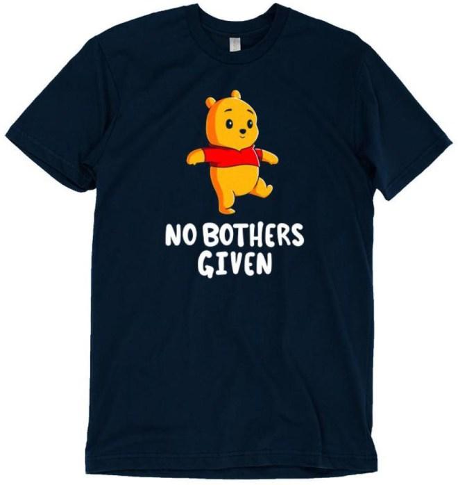 No Bothers Given T-Shirt