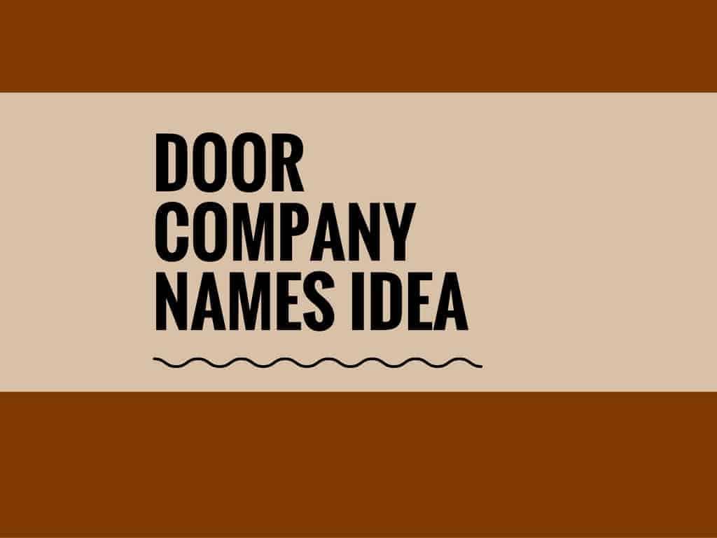 sc 1 st  TheBrandBoy.com & 48 Unique Door Company Names idea | thebrandboy.com
