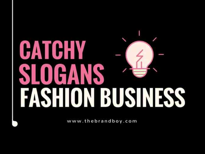 fashion business slogans