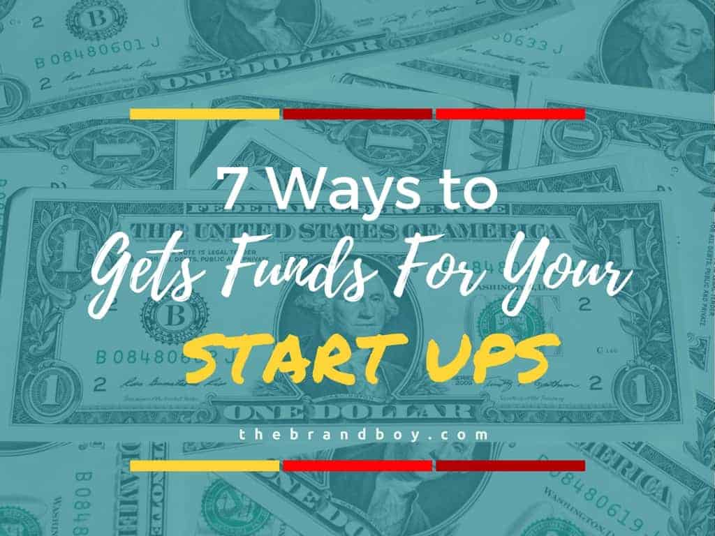 get funds for your start ups