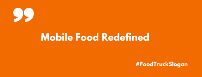73 Creative Food Truck Slogan Ideas | Entrepreneur Blog