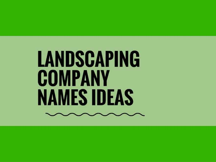 landscaping company name ideas
