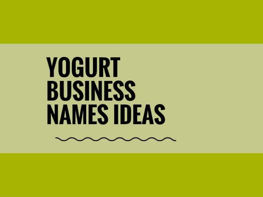 74 Catchy Yogurt Business names ideas