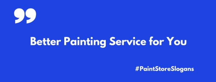 paint store slogans