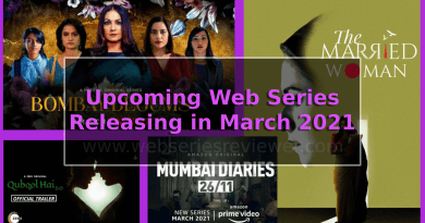 upcoming indian webseries in march 2021