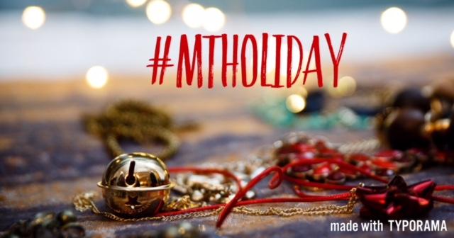 #MTHoliday
