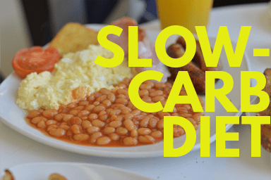 Slow-carb diet