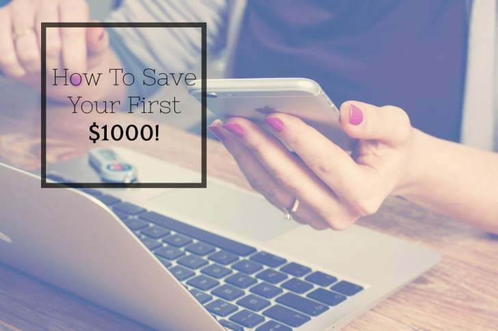 How To Save Your First $1000!