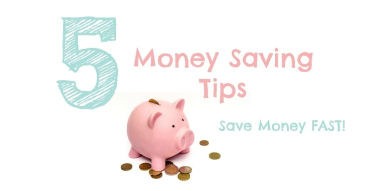 5 Saving Money Tips