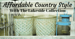Affordable Country Style With The Lakeside Collection Facebook