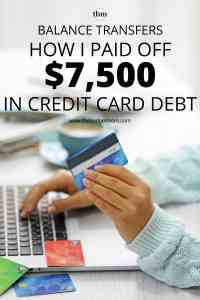 Balance transfers can be a life saver if you have a lot of high-interest debt. Click to read about how I used it to pay off over $7500 in credit card debt.