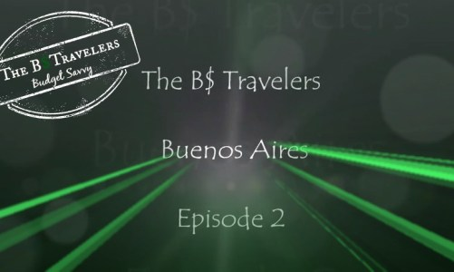 Travel Guide: Buenos Aires, Argentina – Episode 2