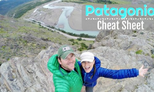 Patagonia Cheat Sheet   Make the Perfect Itinerary With This Guide