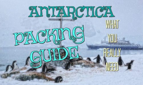 Best Antarctica Packing List | Save Money & Don't Forget to Bring This!