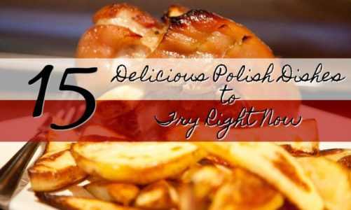 15 Delicious Polish Foods to Try Right Now | Pierogis and Much More!