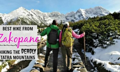 Best Hikes from Zakopane | Hiking the Deadly Tatra Mountains