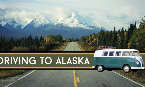 16 Things to Know Before Driving to Alaska | ALCAN Highway