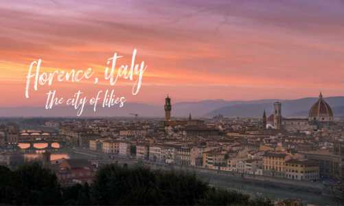 How to Find the Best Hotel in Florence Italy | The City Of Lilies!