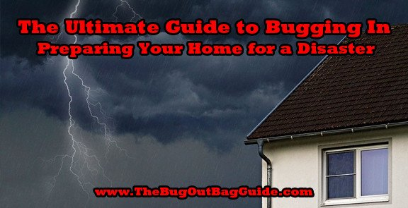The Ultimate Guide to Bugging In