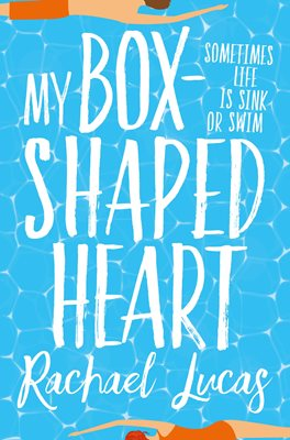 My Box-Shaped Heart by Rachael Lucas