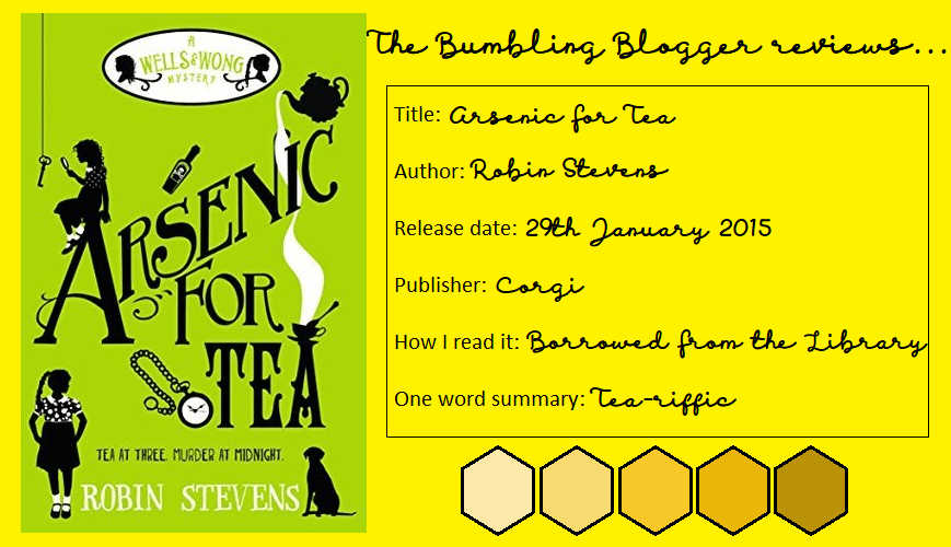 Review: Arsenic For Tea by Robin Stevens