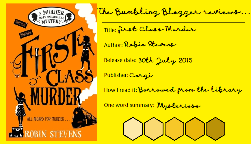 Review: First Class Murder by Robin Stevens