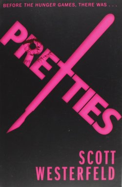 Pretties by Scott Westerfeld