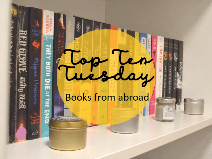 Top Ten Tuesday: Books from abroad