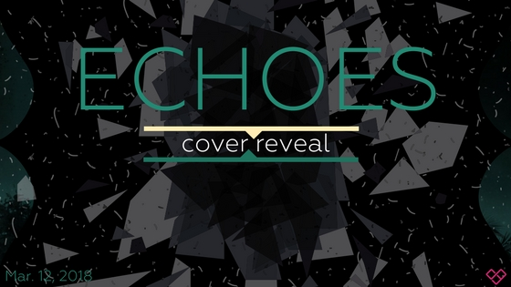 Cover reveal: Echoes by Alice Reeds