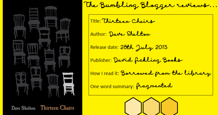 Review: Thirteen Chairs by Dave Shelton