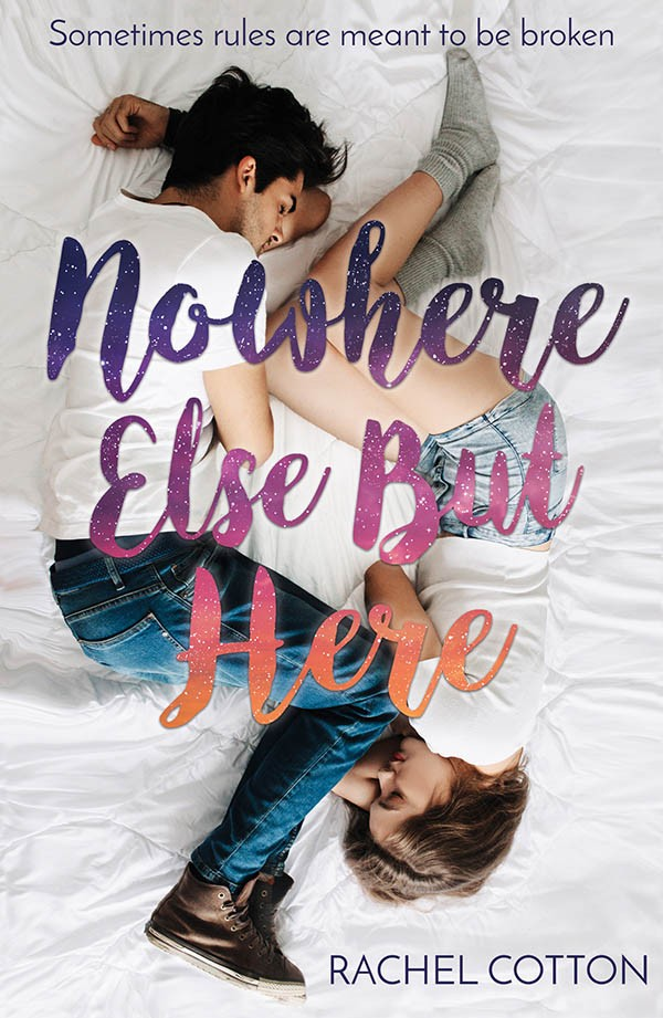 Nowhere Else But Here by Rachel Cotton