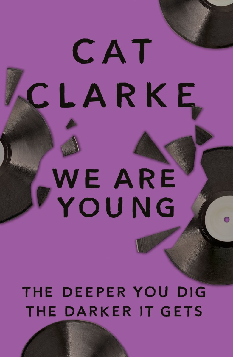 We Are Young by Cat Clarke