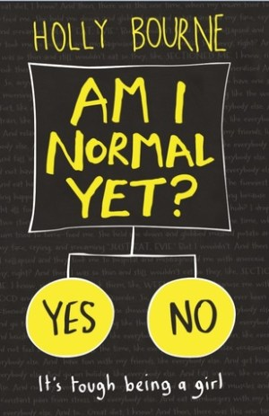 Am I Normal Yet by Holly Bourne