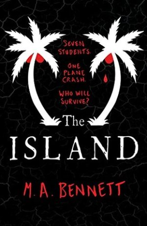The Island by M.A. Bennett