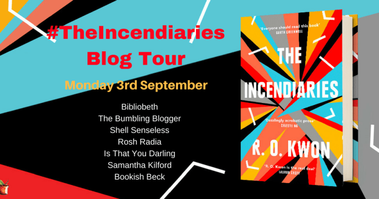 Blog tour: The Incendiaries by R.O. Kwon