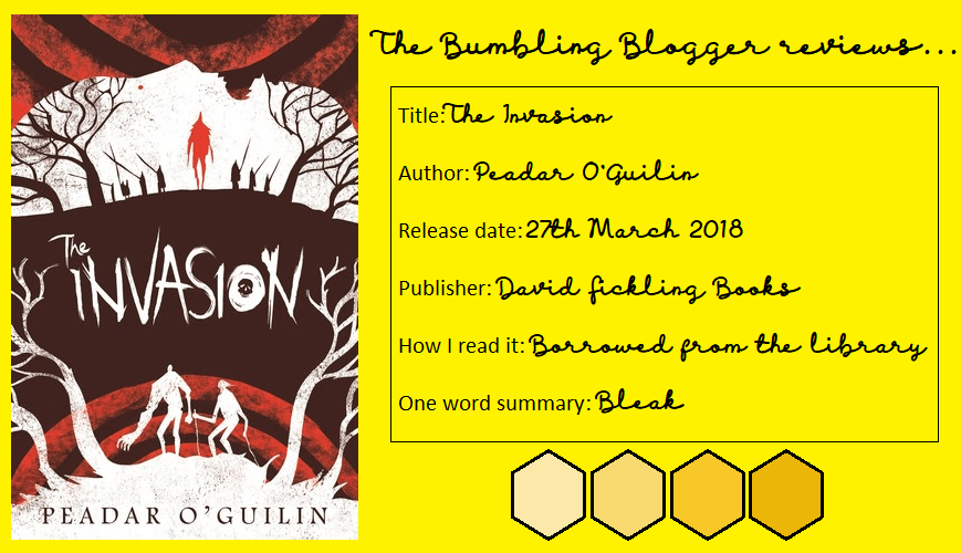 Blogtober Day 6: Review: The Invasion by Peadar O'Guilin