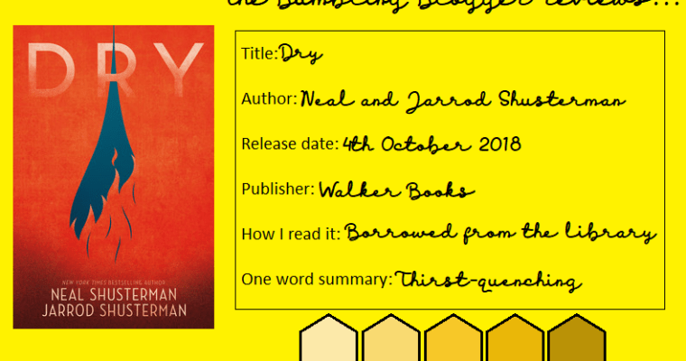 Review: Dry by Neal and Jarrod Shusterman
