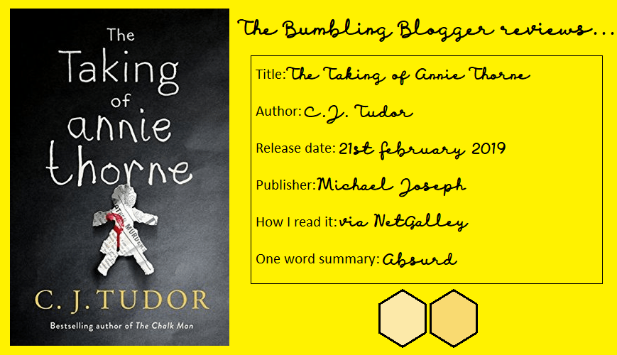 Review: The Taking of Annie Thorne by C.J. Tudor