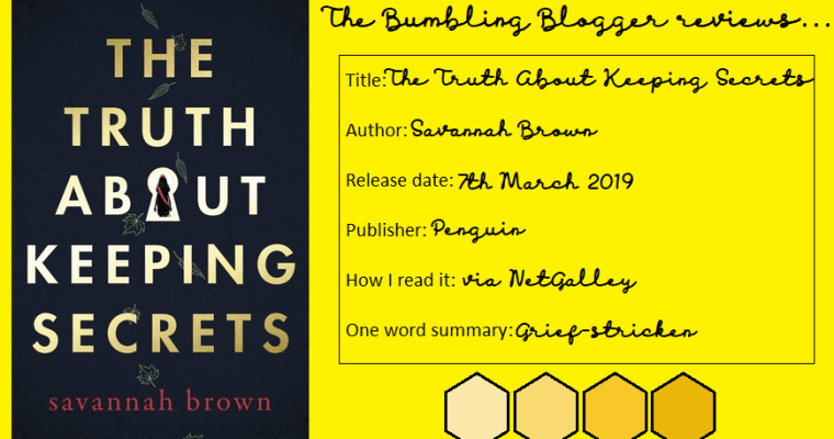 Review: The Truth About Keeping Secrets by Savannah Brown