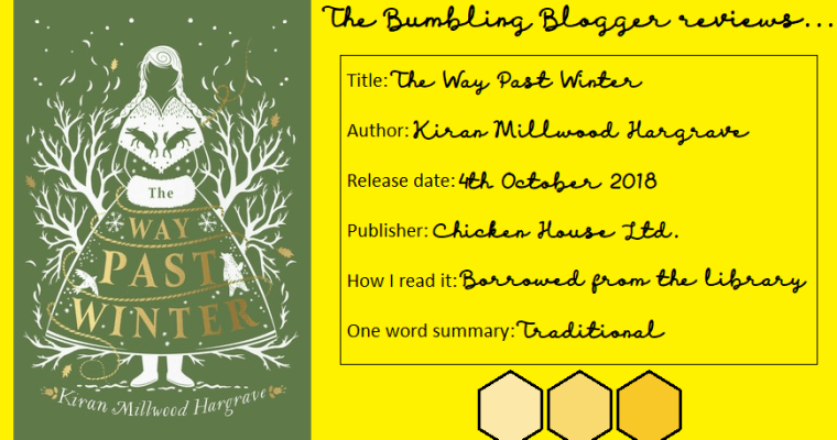 Review: The Way Past Winter by Kiran Millwood Hargrave