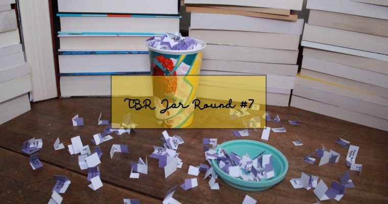 BLOGTOBER Day 2: TBR Jar Round #7