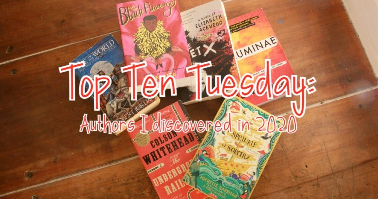 Top Ten Tuesday: Authors I discovered in 2020
